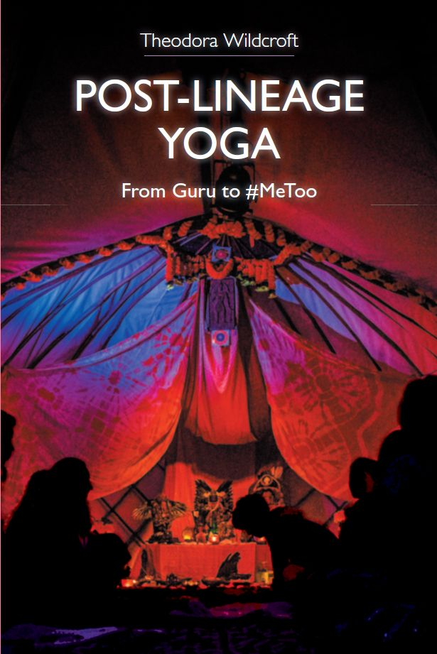 Cover of Post-Lineage Yoga by Theodora Wildcroft